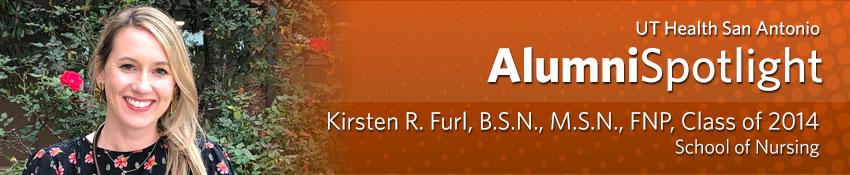 Kirsten R. Furl, B.S.N., M.S.N., FNP, Class of 2014, School of Nursing