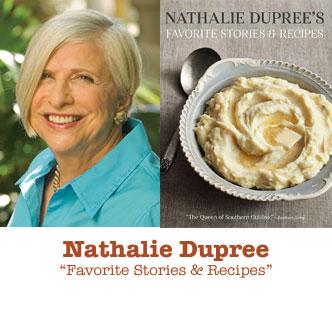 Nathalie Dupree - Favorite Stories & Recipies