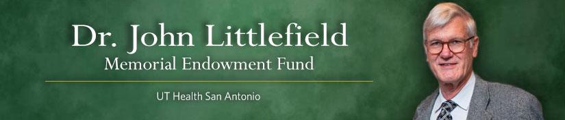Dr. John Littlefield Memorial Endowment Fund