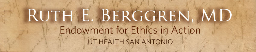 Ruth E. Berggren, M.D., Endowment for Ethics in Action banner