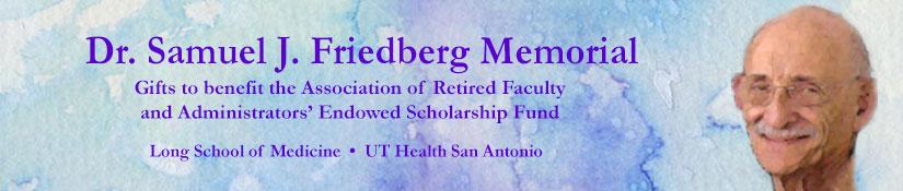 Dr. Samuel J. Friedberg Memorial