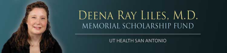 Deena Ray Liles, M.D. Memorial Fund