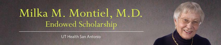 Milka M. Montiel, M.D. Endowed Scholarship