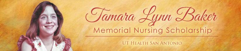 Tamara Lynn Baker Memorial Nursing Scholarship
